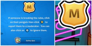 The moderator button in Club Penguin.